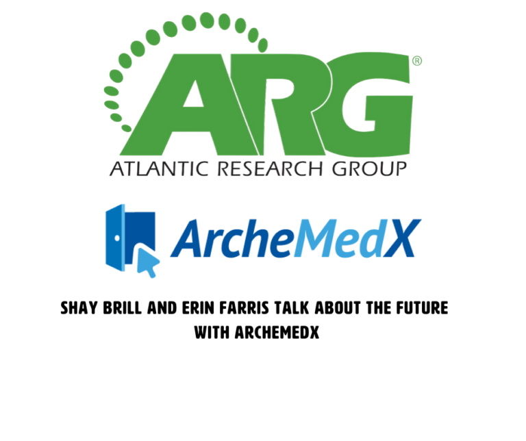 Shay Brill and Erin Farris Talk About the Future of Clinical Trials with ArcheMedX